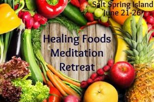 Healing Foods Meditation Retreat
